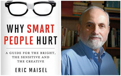 Why Smart People Hurt - Eric Maisel