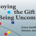 Is uncommon intelligence or intensity a gift?