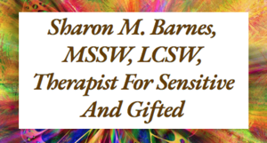 Sharon Barnes - Emotional Health Programs for Creative, Gifted, Highly Sensitive People