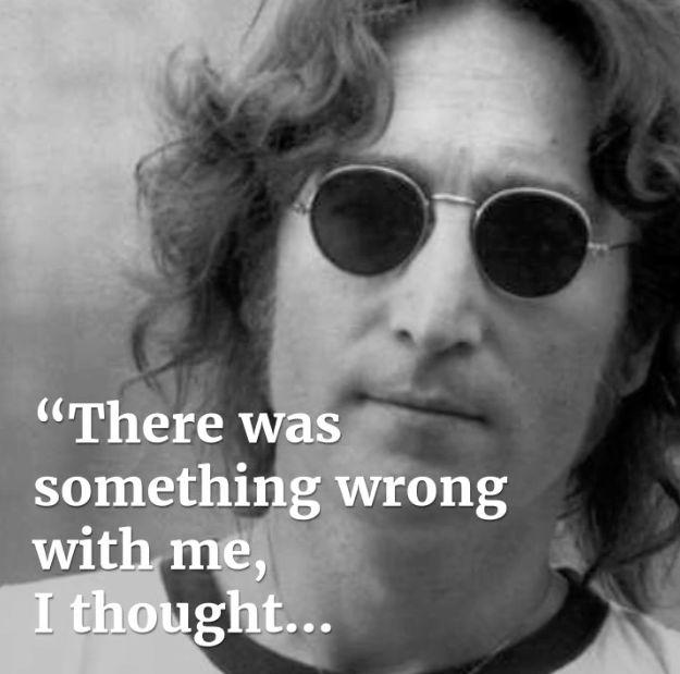 John Lennon - something wrong quote